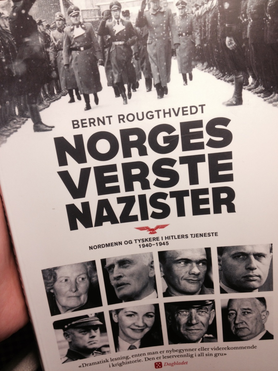Norway's Worst Nazis by Bernt Rougthvedt.